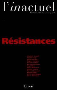 Inactuel (L'). n° 4, Résistances