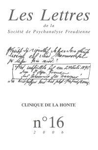 Lettres de la Société de psychanalyse freudienne (Les). n° 16, Clinique de la honte