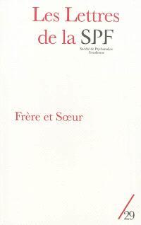 Lettres de la Société de psychanalyse freudienne (Les). n° 29, Frère et soeur