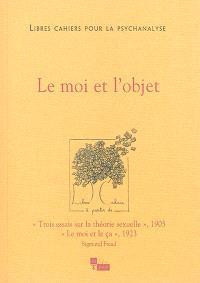 Libres cahiers pour la psychanalyse. n° 29, Le moi et l'objet