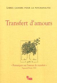 Libres cahiers pour la psychanalyse. n° 23, Transfert d'amours