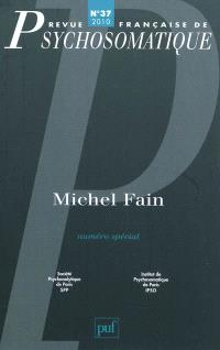 Revue française de psychosomatique. n° 37, Michel Fain