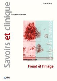 Savoirs et clinique. n° 12, Freud et l'image