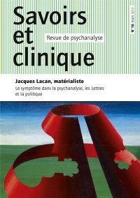 Savoirs et clinique. n° 16, Le symptôme dans la psychanalyse, les lettres et la politique
