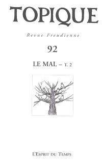 Topique. n° 92, Le mal. 2