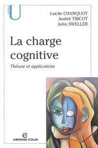 La charge cognitive : théorie et applications