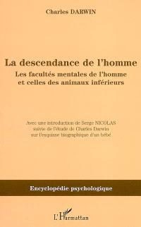 La descendance de l'homme : les facultés mentales de l'homme et celles des animaux inférieurs (1871)