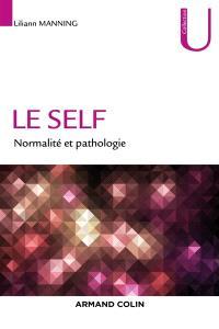 Le self : normalité et pathologie