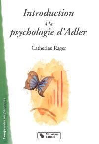 Introduction à la psychologie d'Alfred Adler : infériorité et volonté de puissance