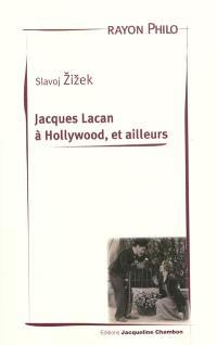 Jacques Lacan à Hollywood, et ailleurs