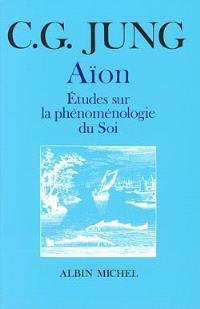 Aion : études sur la phénoménologie du soi