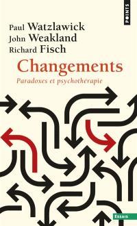 Changements : paradoxes et psychothérapie