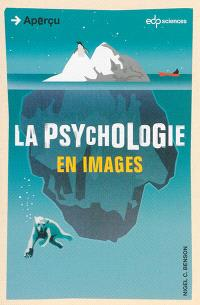La psychologie : en images