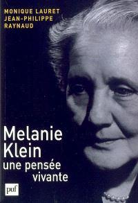 Melanie Klein, une pensée vivante
