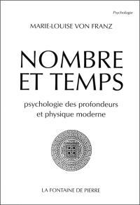 Nombre et temps : psychologie des profondeurs et physique moderne