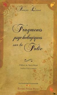 Fragments psychologiques sur la folie