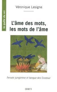 L'âme des mots, les mots de l'âme : pensée jungienne et langue des Oiseaux