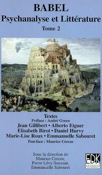 Babel : psychanalyse et littérature. Volume 2