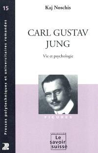 Carl Gustav Jung : vie et psychologie