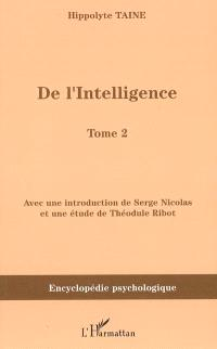 De l'intelligence (1870). Volume 2