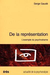 De la représentation : l'exemple du psychodrame