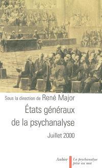 Etats généraux de la psychanalyse