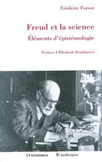 Freud et la science : éléments d'épistémologie