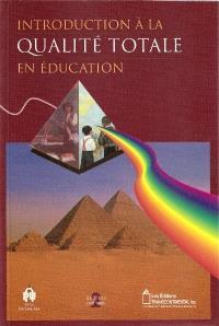 Introduction à la qualité totale en éducation