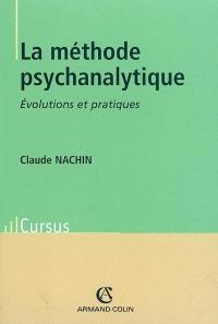 La méthode psychanalytique : évolutions et pratiques