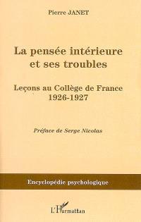 La pensée intérieure et ses troubles : leçons au collège de France, 1926-1927