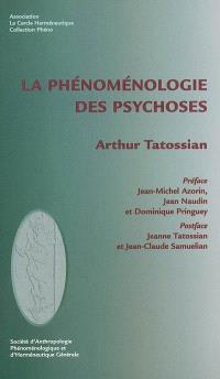 La phénoménologie des psychoses