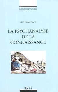 La psychanalyse comme connaissance
