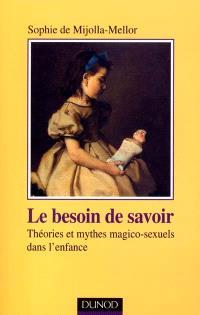 Le besoin de savoir : théories et mythes magico-sexuels dans l'enfance