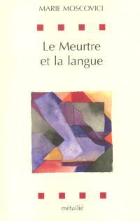 Le meurtre et la langue