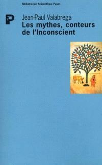 Les mythes, conteurs de l'inconscient : questions d'origine et de fin