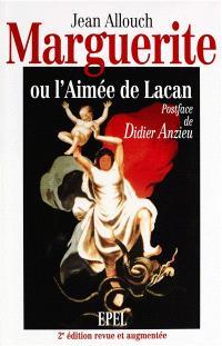 Marguerite ou l'Aimée de Lacan
