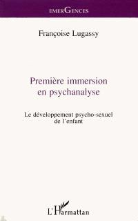 Première immersion en psychanalyse : le développement psycho-sexuel de l'enfant