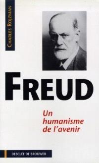Sigmund Freud : un humanisme de l'avenir