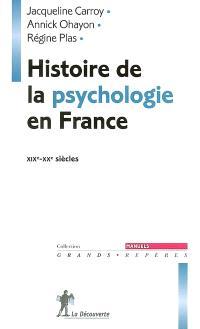 Histoire de la psychologie en France, XIXe-XXe siècles
