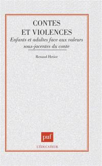 Contes et violence : enfants et adultes face aux valeurs sous-jacentes du conte