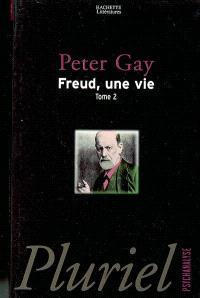Freud, une vie. Volume 2