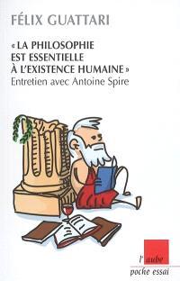 La philosophie est essentielle à l'existence humaine