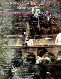 La psychanalyse en France. Volume 2
