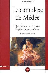 Le complexe de Médée : quand une mère prive le père de ses enfants