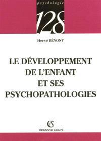 Le développement de l'enfant et ses psychopathologies