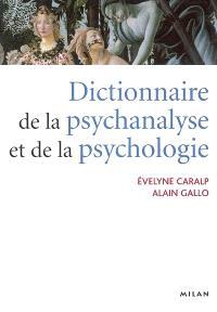 Le dictionnaire de la psychanalyse et de la psychologie