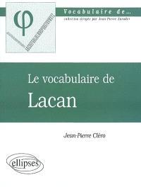 Le vocabulaire de Lacan