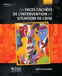 Les faces cachées de l'intervention en situation de crise