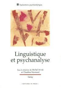 Linguistique et psychanalyse : colloque international de Cerisy-la-Salle, septembre 1998