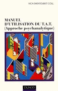Manuel d'utilisation du TAT : approche psychanalytique